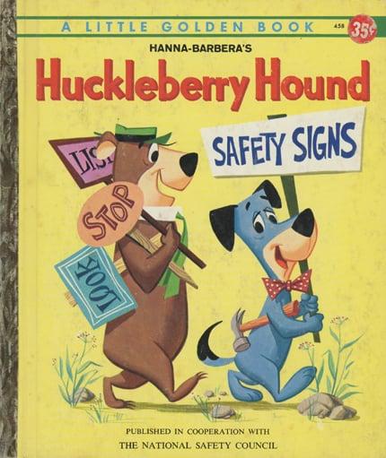Huckleberry Hound Safety Signs
